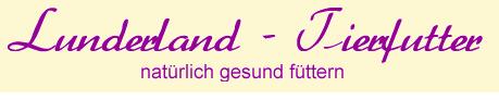 Lunderland Tierfutter GmbH